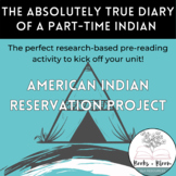 The Absolutely True Diary of a Part-Time Indian Pre-Readin
