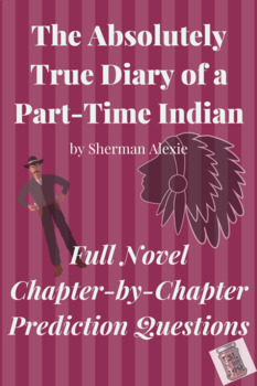 The Absolutely True Diary of a Part-Time Indian Prediction Questions