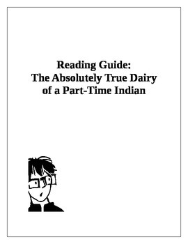 The Absolutely True Diary of a Part-Time Indian Reading Guide