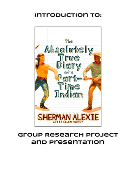The Absolutey True Diary of a Part-Time Indian Web-quest Research Project