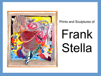 The Abstract Art of Frank Stella Presentation