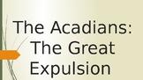 The Acadian Expulsion Powerpoint