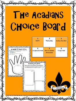 The Acadians  Choice Board & Activity Pack