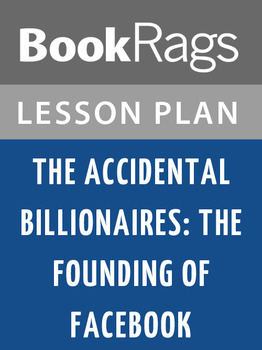 The Accidental Billionaires: The Accidental Billionaires: