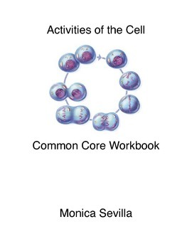 The Activities of the Cell Common Core Workbook