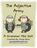 The Adjective Army: A Grammar Mini Unit
