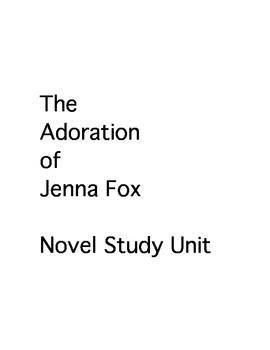 The Adoration of Jenna Fox - A Novel Study Unit