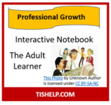 The Adult Learner Interactive Notebook