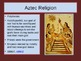 The Advanced Civilization of the Aztec PowerPoint Mini-lesson