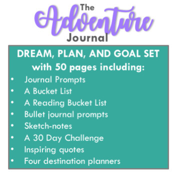 The Adventure Journal {Dreaming, Planning, and Goal Setting for 7-12 Grade}
