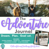 The Adventure Journal {Dreaming, Planning, and Goal Settin