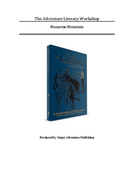 The Adventure (Moonrise Mountain) Literacy Workshop