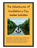 The Adventure of Huckleberry Finn Anchor Activities