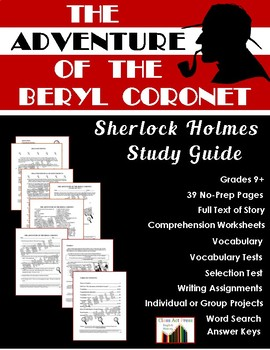 Sherlock Holmes Study Guide: The Adventure of the Beryl Coronet (37 p., $8)