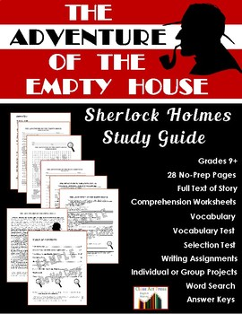The Adventure of the Empty House: Sherlock Holmes Study Guide (25 Pg., $8)