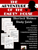 The Adventure of the Empty House: Sherlock Holmes Close Reading Study Guide