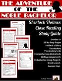 Adventure of the Noble Bachelor: Sherlock Holmes Close Rea