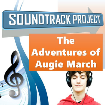 The Adventures of Augie March - Soundtrack Project