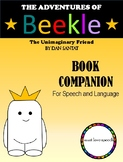 The Adventures of Beekle: A Speech/Language Book Companion