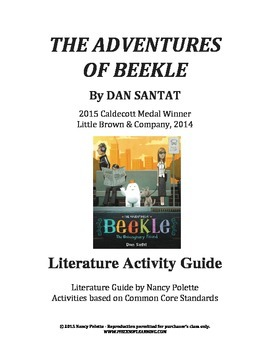 The Adventures of Beekle Literature Activity Guide - Common Core Aligned