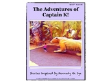 The Adventures of Captain K!