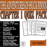 The Adventures of Huck Finn Ch. 1 Common Core ELA Reading Test Prep Quiz Pack