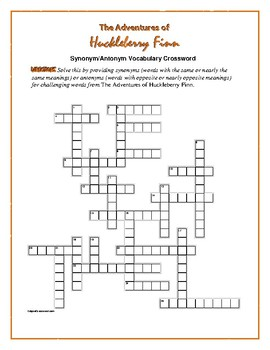 The Adventures of Huck Finn: Synonym/Antonym Xword—Use with Bookmarks Plus!