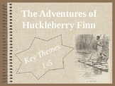 The Adventures of Huckleberry Finn: 5 Theme PPT