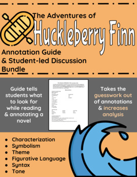 The Adventures of Huckleberry Finn Annotation and Student-led Discussion Bundle