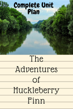 The Adventures of Huckleberry Finn, COMPLETE UNIT