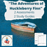 The Adventures of Huckleberry Finn - Common Core Tests with study guides