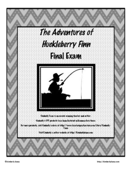 The Adventures of Huckleberry Finn Final Exam Test