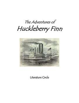The Adventures of Huckleberry Finn - Literature Circle - Common Core Standards