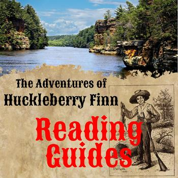The Adventures of Huckleberry Finn Reading Guides