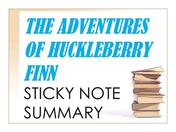 The Adventures of Huckleberry Finn Sticky Notes Summary Activity