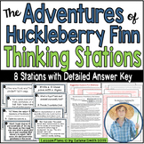 The Adventures of Huckleberry Finn Thinking Stations