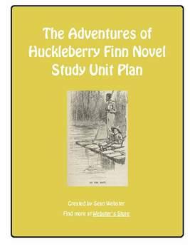 """""""The Adventures of Huckleberry Finn"""" by Mark Twain - Novel Study Unit Plan"""