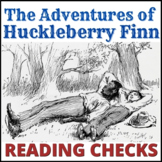 The Adventures of Huckleberry Finn reading quizzes (6)