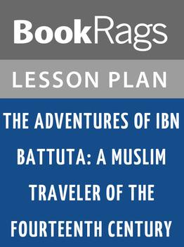 The Adventures of Ibn Battuta: Lesson Plans