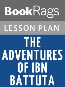The Adventures of Ibn Battuta Lesson Plans