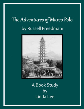 The Adventures of Marco Polo by Russell Freedman:  A Nonfiction Book Study