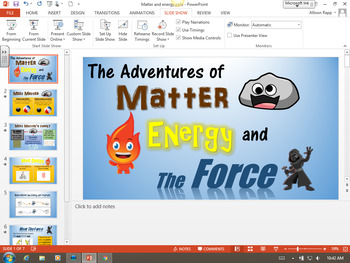 The Adventures of Matter, Energy, and the Force