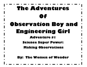 The Adventures of Observation Boy and Engineering Girl-Adventure #1