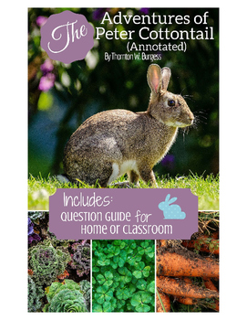The Adventures of Peter Cottontail (Annotated) eBook with Discussion Questions