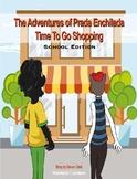 The Adventures of Prada Enchilada, Time To Go Shopping (Sc