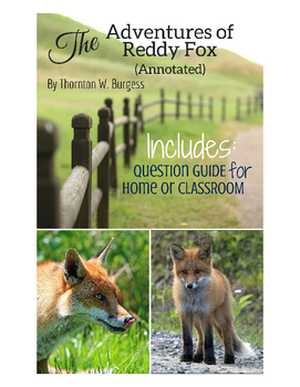 The Adventures of Reddy Fox (Annotated) eBook with Discussion Questions