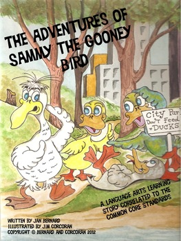 The Adventures of Sammy the Gooney Bird: A Language Arts Learning Story