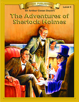 The Adventures of Sherlock Holmes 10 Chapters, Student Activities, Answer Keys