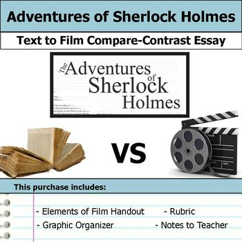 The Adventures of Sherlock Holmes - Text to Film Essay Bundle