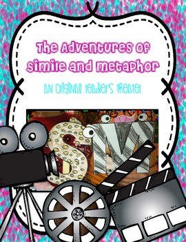 Figurative Language: The Adventures of Simile and Metaphor